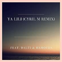 Ya Lili (Cyril M Remix) [feat. Balti & Hamouda]