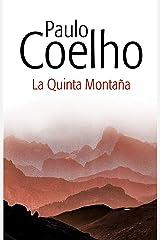 La quinta montaña (Spanish Edition) Kindle Edition