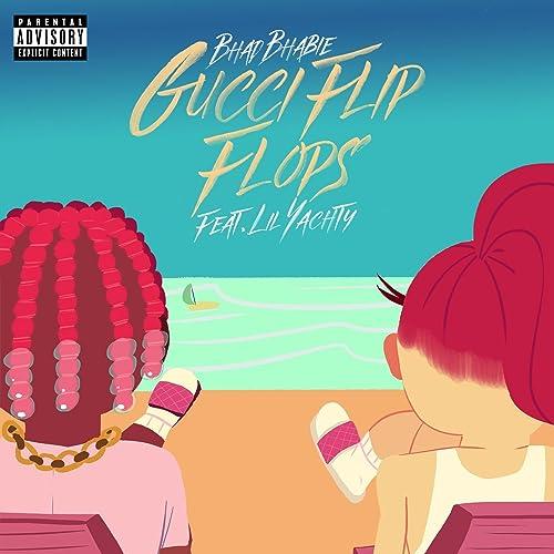 Gucci Flip Flops Feat Lil Yachty Explicit Von Bhad Bhabie Bei