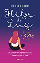 Hilos de Luz: La guía definitiva para limpiar los cordones energéticos invisibles que bloquean tu vida (Kepler) (Spanish E...