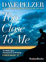 "Too Close to Me: The Middle-Aged Consequences of Revealing A Child Called ""It"""