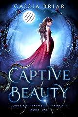 Captive Beauty: A Dark Mafia Paranormal Romance (Lords of Penumbra Syndicate Book 1) Kindle Edition