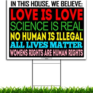 VIBE INK Social Justice Pro-Active Yard Sign - in This House, We Believe - 24x18 Large, Double-Sided, Digital Print - Corrugated Plastic - Metal Stand Included, Made in The USA! (1)