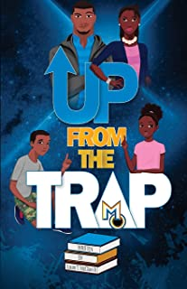 Up From The Trap