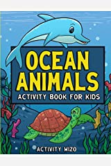 Ocean Animals Activity Book For Kids: Coloring, Dot to Dot, Mazes, and More for Ages 4-8 Paperback