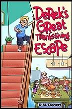 Derek's Great Thanksgiving Escape (The Adventures of Derek Dennat)
