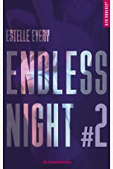 Endless night - tome 2 Format Kindle