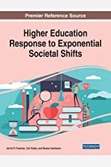 Higher Education Response to Exponential Societal Shifts Paperback