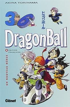 Dragon Ball (sens français) - Tome 36: Un Nouveau héros (Dragon Ball (sens français) (36)) (French Edition)