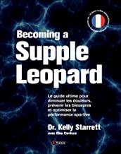 Becoming a supple leopard - Version Francaise