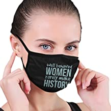 P PIPIGOU Well Behaved Women Rarely Make History Womens Unisex Washable Reusable Elastic Double Layer Face Muffle Print Graphics Neck Gaiter Black