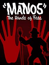 manos and the hands of fate