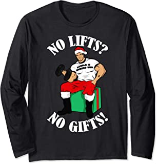 Arnold Numero Uno No lifts no gifts! Christmas Long Sleeve