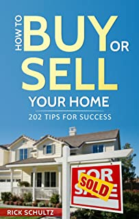 How to Buy or Sell Your Home: 202 Real Estate Tips for Success With Your House