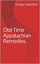 Old-Time Appalachian Remedies