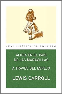 comprar comparacion Alicia en el país de las maravillas: A través del espejo (Básica de BolsilloSerie Clásicos de la literatura inglesa nº 84)