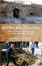 At-Tuwani Journal: Hope & Nonviolent Action in a Palestinian Village