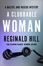 A Clubbable Woman (The Dalziel and Pascoe Mysteries Book 1)
