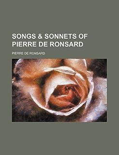 Songs & Sonnets of Pierre de Ronsard