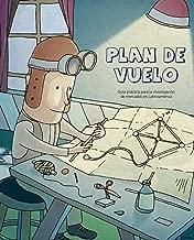 Plan de vuelo: Guía práctica para la investigación de mercados en Latinoamérica (Spanish Edition)