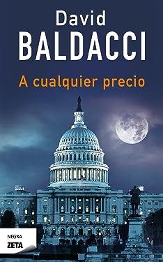 A cualquier precio / Saving Faith (Ficción) (Spanish Edition)
