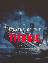 Clip: Sinking of The Titanic (1912)