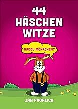 44 Häschen Witze: Haddu Möhrchen? (Witze Buch, Witze Deutsch, Witzige Bücher, Witze für Kinder, Witze kostenlos, Kinder Witze) (German Edition)