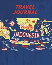 Travel Journal: Kid's Travel Journal. Simple, Fun Holiday Activity Diary And Scrapbook To Write, Draw And Stick-In. (Indonesia Map, Vacation Notebook, Adventure Log)