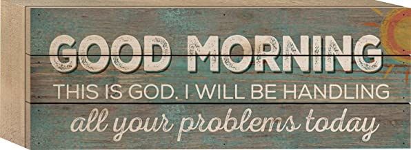 P. GRAHAM DUNN Good Morning This is God Sunshine on Distressed Blue 5 x 12 Wood Plank Design Wall Box Sign