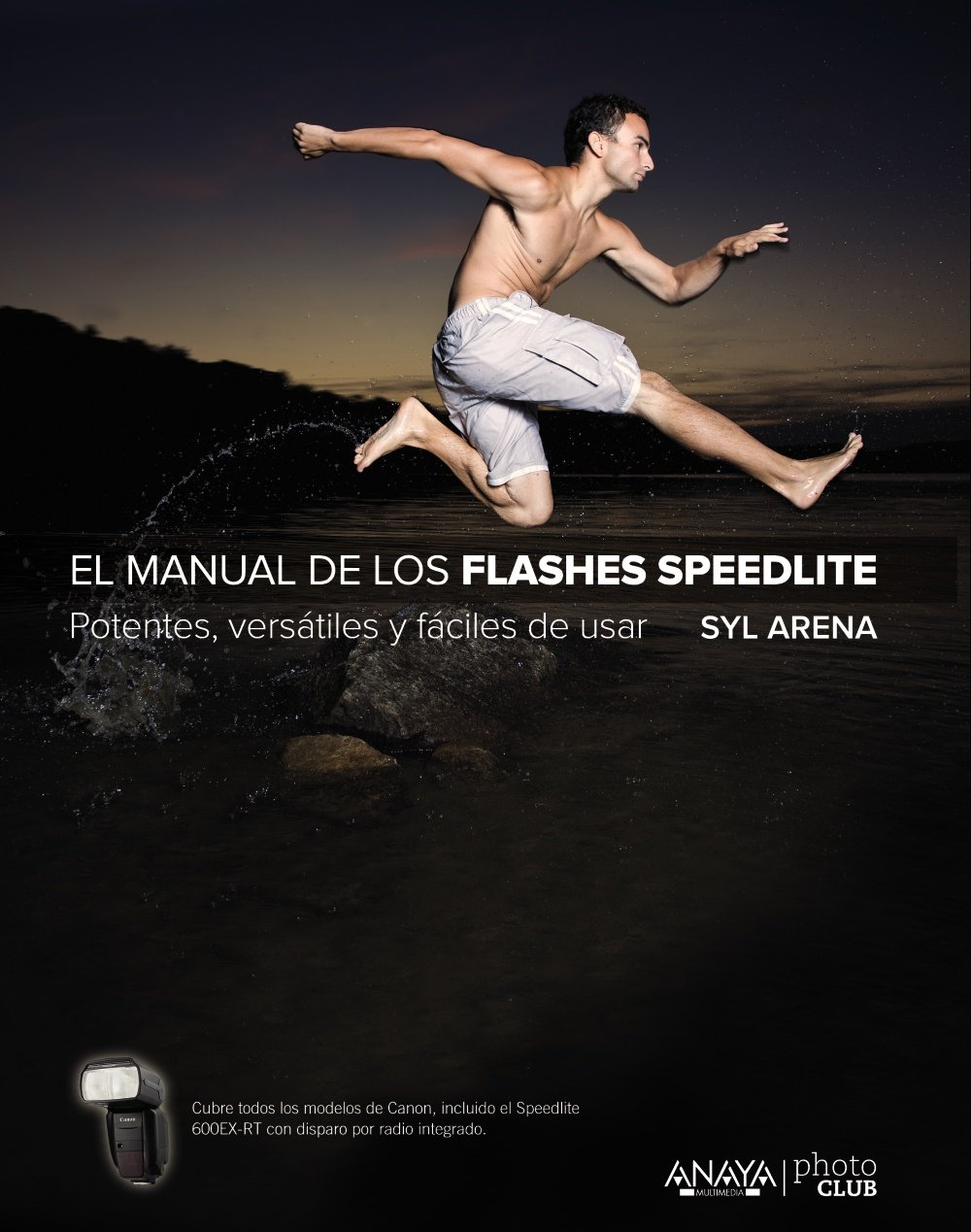 El Manual De Los Flashes Speedlite (Photoclub)