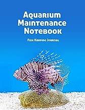 Aquarium Maintenance Notebook Fish Keeping Journal: Tank Aquarium Log Book | Fish on Coral