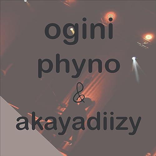 Ogini (feat  Akayadiizy) by Phyno on Amazon Music - Amazon com