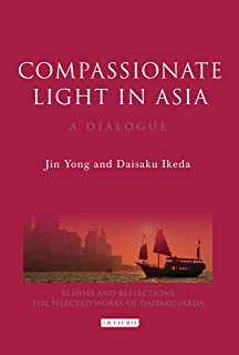Compassionate Light in Asia: A Dialogue (Echoes and Reflections)