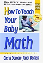 How to Teach Your Baby Math (The Gentle Revolution Series)