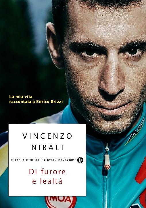 Vincenzo nibali  - di furore e lealtà. la mia vita raccontata a enrico brizzi (italiano) copertina flessibile 978-8804662259