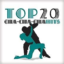 Top 20 Cha-Cha-Cha Hits