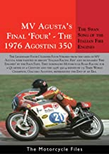 MV AGUSTA 1976 350 FOUR: THE FINAL FAREWELL (The Motorcycle Files) (English Edition)