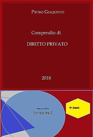 Compendio di DIRITTO PRIVATO (Manualistica STUDIOPIGI)