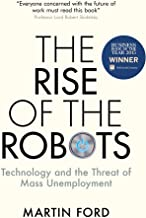The Rise of the Robots: FT and McKinsey Business Book of the Year (English Edition)