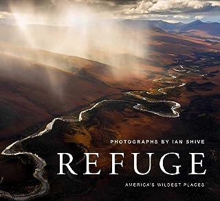 Refuge: America's Untouched Wilderness