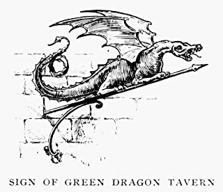 Boston Tavern Sign Nsign Of The Green Dragon Tavern In BostonS North End Where The Boston Tea Party Was Planned And From W...