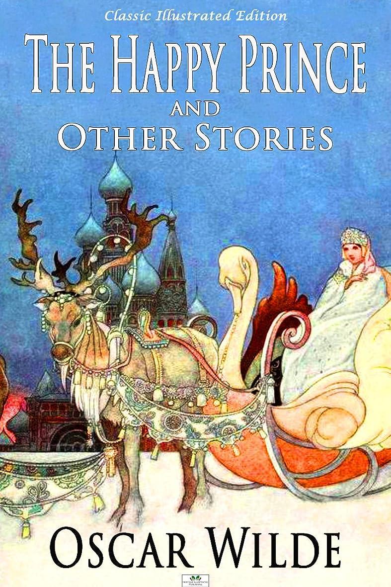 化学薬品ご意見恥ずかしさThe Happy Prince and Other Stories (Classic Illustrated Edition) (English Edition)