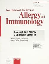 Eosinophils in Allergy and Related Diseases: Workshop, Tokyo, June 2000: Proceedings (International Archives of Allergy & Immunology, 1)