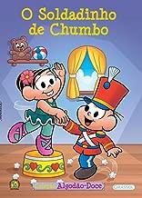 O Soldadinho de Chumbo - Volume 13. Coleção Turma da Monica Algodão Doce