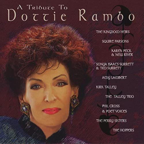 Amazon com: A Tribute To Dottie Rambo: Various: MP3 Downloads