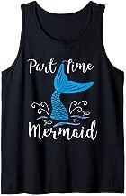 Part Time Mermaid Shirt Fun Summer Whimsical Tank Top