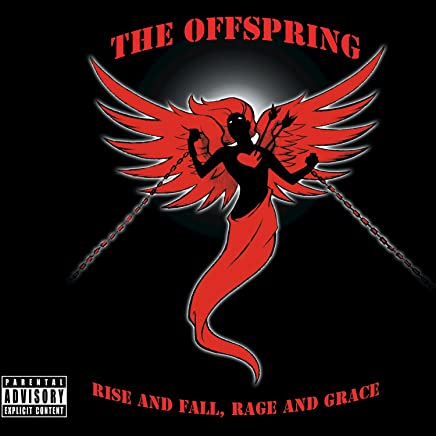 Rise And Fall, Rage And Grace [Explicit]