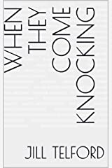 When they Come Knocking Kindle Edition