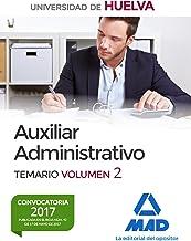 Auxiliar Administrativo de la Universidad de Huelva. Temario Volumen 2
