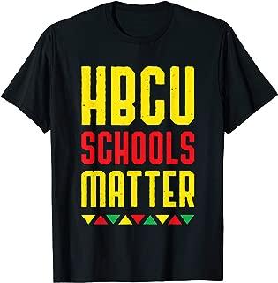 HBCU Schools Matter T-Shirt